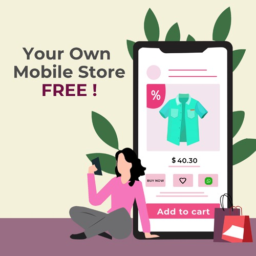 Start your own Mobile Store FREE !